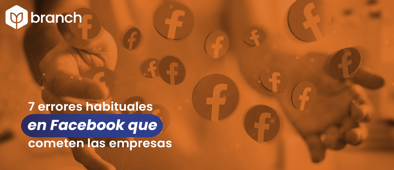 7-errores-habituales-en-facebook-que-cometen-las-empresas