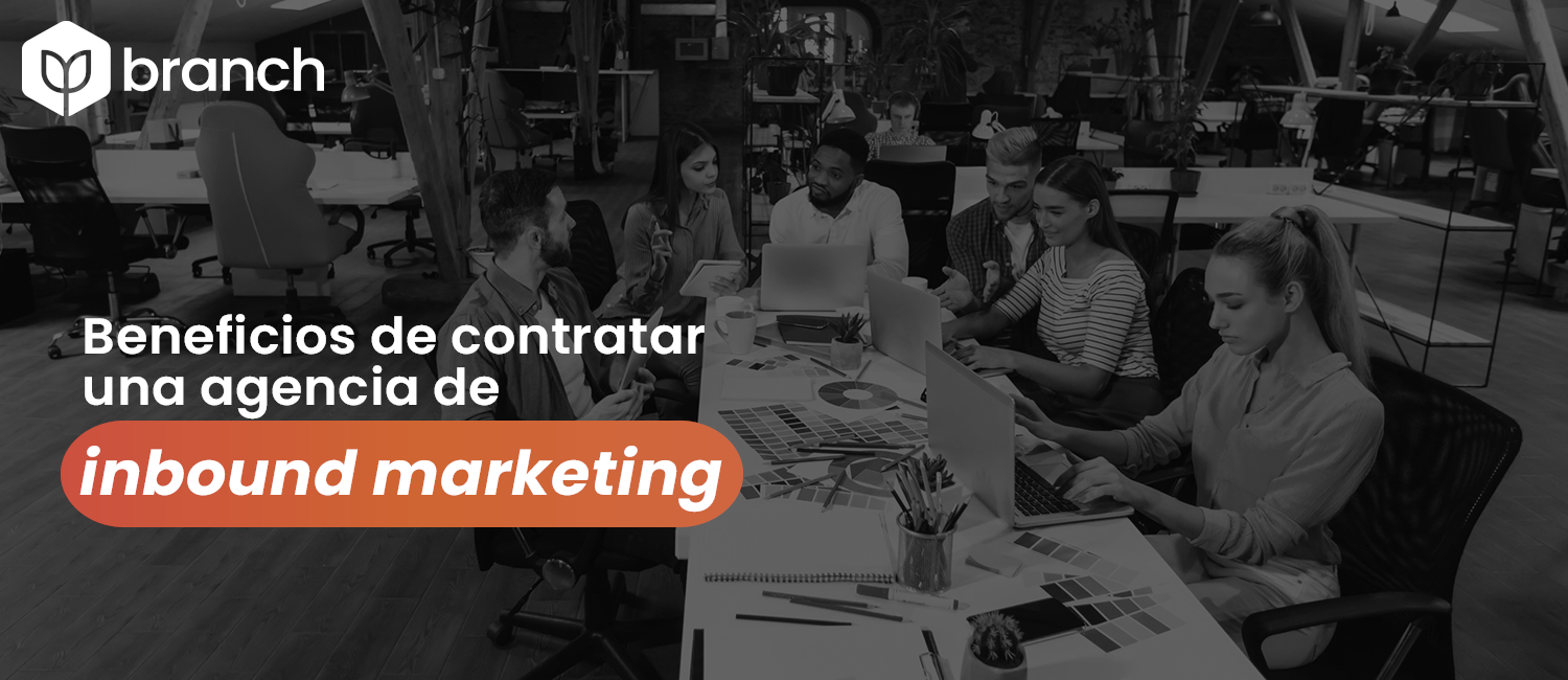 beneficios-de-contratar-una-agencia-de-inbound-marketing