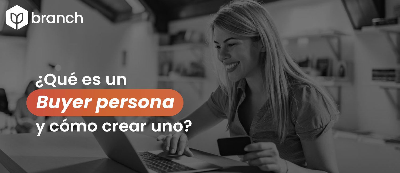 que-es-un-buyer-persona-y-como-crear-uno