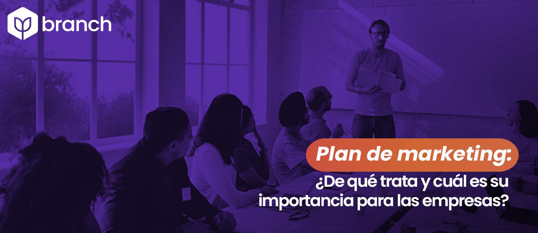 plan-de-marketing-de-que-trata-y-cual-es-su-importancia-para-las-empresas