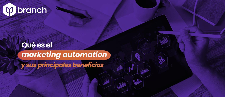 que-es-el-marketing-automation-y-sus-principales-beneficios