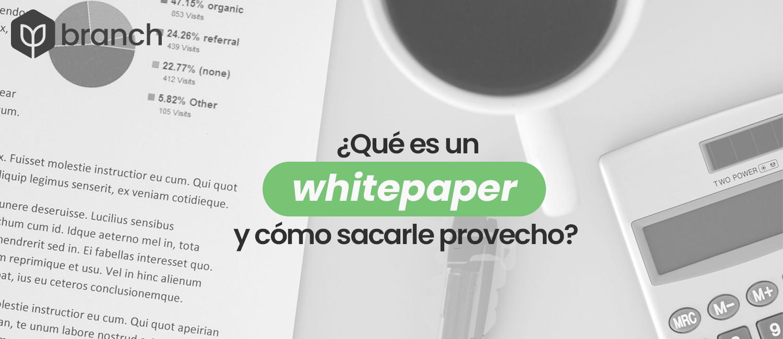 que-es-un-whitepaper-y-como-sacarle-provecho