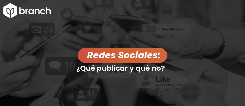 redes-sociales-que-publicar-y-que-no
