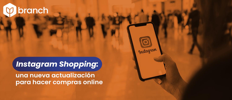 instagram-shopping-una-nueva-actualizacion-para-hacer-compras-online