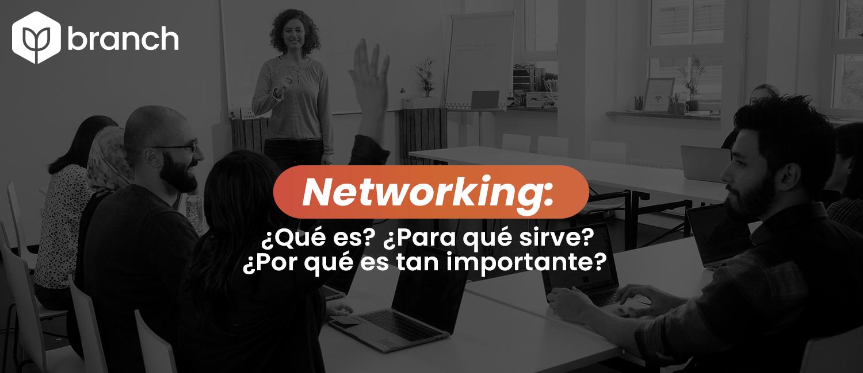 networking-que-es-para-que-sirve-por-que-es-tan-importante