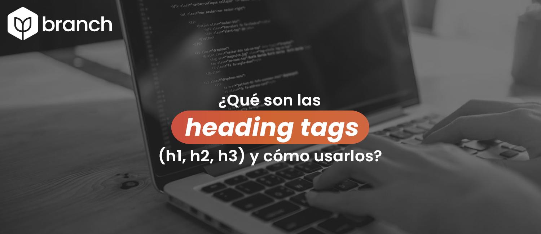 que-son-las-heading-tags-y-como-usarlos