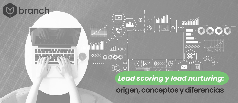 lead-scoring-y-lead-nurturing-origen-conceptos-y-diferencias
