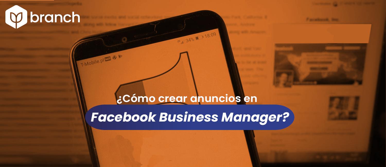 como-crear-anuncios-de-facebook-business-manager