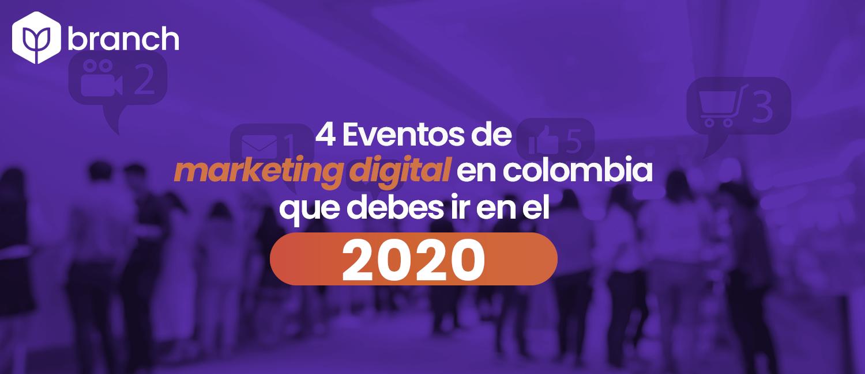 4-eventos-de-marketing-digital-en-colombia-que-debes-ir-en-2020