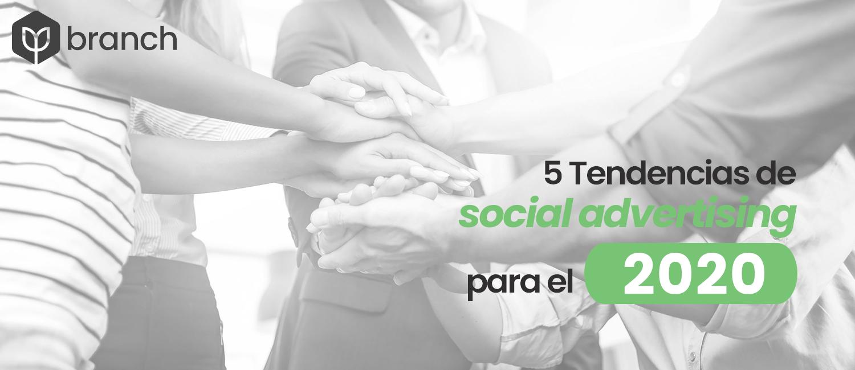 5-tendencias-de-social-advertising-para-el-2020