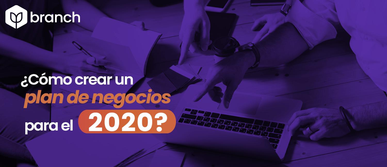 como-crear-un-plan-de-negocios-para-el-2020.