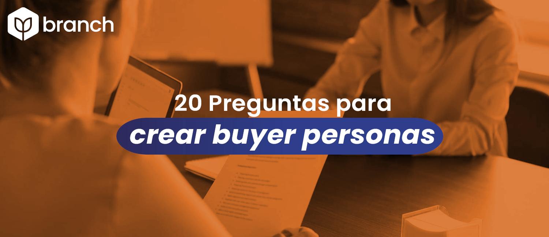 20-preguntas-para-crear-buyer-personas.