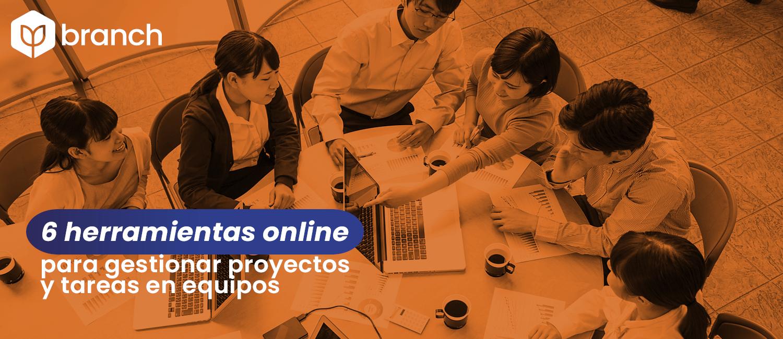 6-herramientas-online-para-gestionar-proyectos-y-tareas-en-equipos