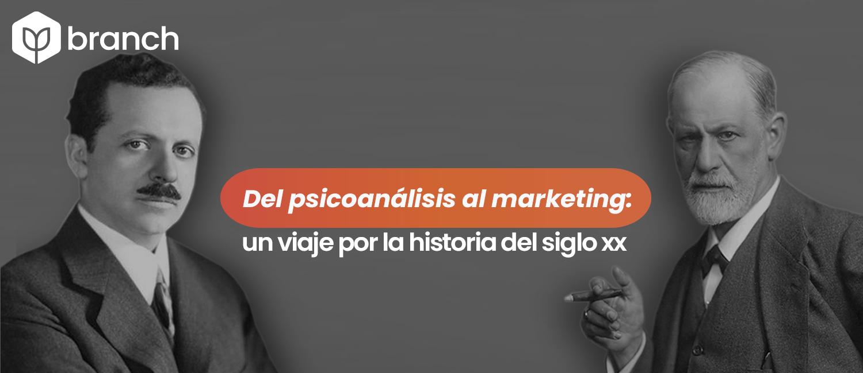 del-psicoanalisis-al-marketing-un-viaje-por-la-historia-del-siglo-xx