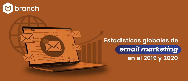 estaisticas-globales-de-email-marketing-en-el-2019-y-2020.