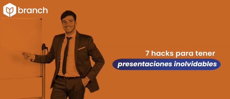 7-hacks-para-tener-presentaciones-inolvidables