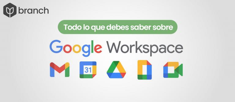 todo-lo-que-debes-saber-sobre-google-workspace
