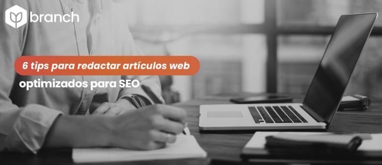 6-tips-para-redactar-articulos-web-optimizados-para-seo
