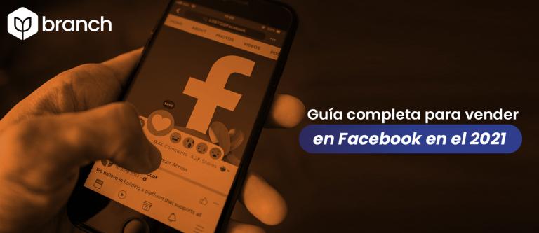 guia-completa-para-vender-en-facebook-en-el-2021