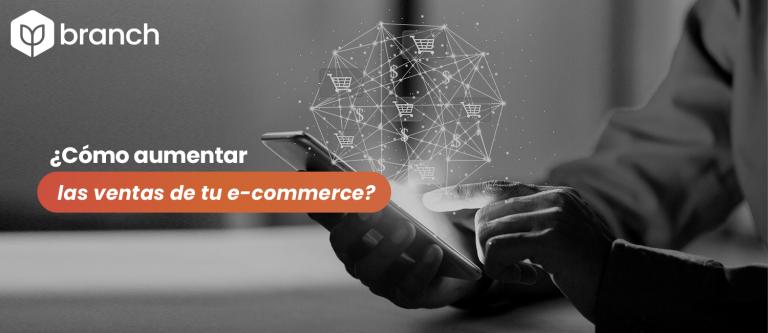 como-aumentar-las-ventas-de-tu-e-commerce
