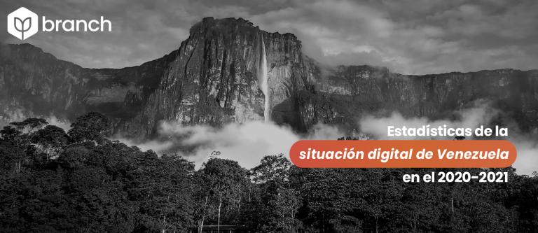 estadisticas-de-la-situacion-digital-de-vanezuela-en-el-2020-2021