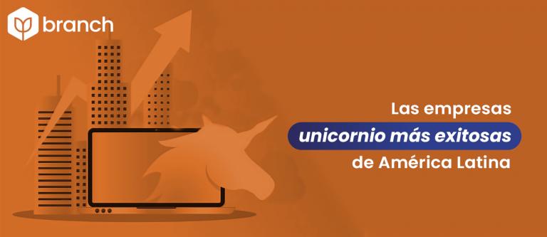 las-empresas-unicornio-mas-exitosas-de-america-latina