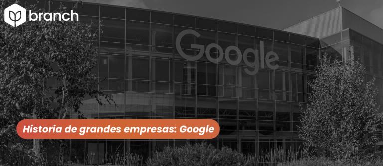 historia-de-grandes-empresas-google